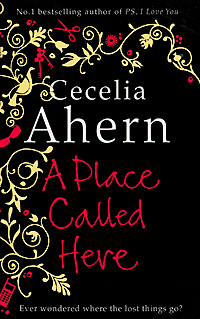 A place called here- cecelia ahern
