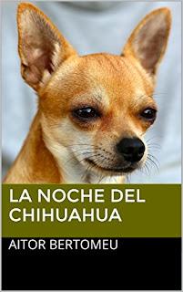La Noche Del Chihuahua PDF