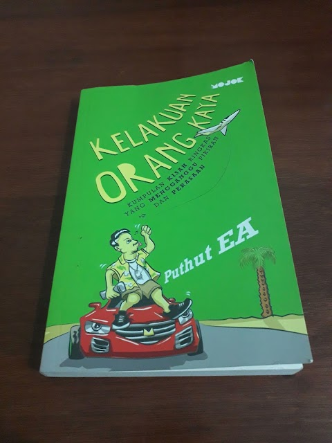 (Review Buku) Kelakuan Orang Kaya - Puthut EA