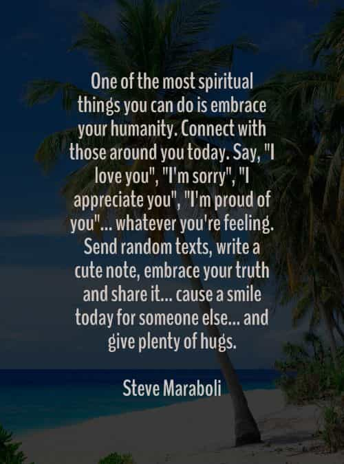 Spirituality quotes and sayings for a better way of life