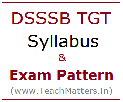 image : DSSSB TGT Syllabus 2018 Exam Pattern/Scheme @ TeachMatters