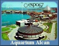 http://expo67-fr.blogspot.ca/p/pavillon-de-laquarium-alcan.html