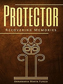 An Interview With Annamaria Marta Furedi, Author Of Protector: Recovering Memories