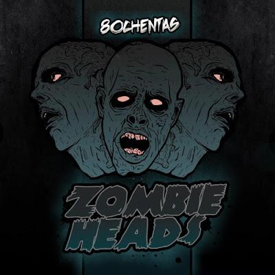 80chentas - Zombie Heads