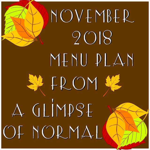 A Glimpse of Normal, November 2018 Menu Plan, Free Printable