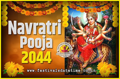 2044 Navratri Pooja Date and Time, 2044 Navratri Calendar