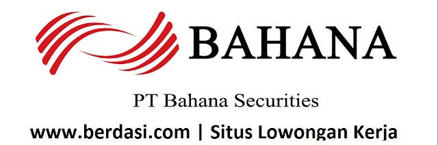 Lowongan Kerja PT Bahana Securities Tahun 2017