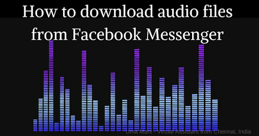 How to download Audio Files from Facebook Messenger