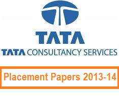 TCS Placement Paper 2013/2014: Interview Questions - General