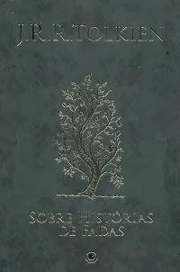 Sobre Histórias de Fadas | J. R. R. Tolkien