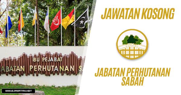 jawatan kosong kerajaan Jabatan Perhutanan Sabah 2019