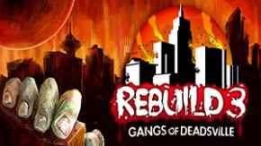 Download Rebuild 3 Gangs of Deadsville ipa v1.6.21 IPHONE and IOS