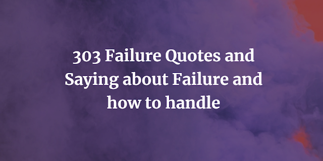 Failure Quotes and Saying