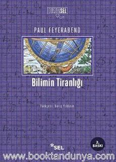 Paul Feyerabend - Bilimin Tiranlığı