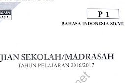 Bank Soal Ujian Sekolah SD/MI Naskah Asli Dari Tahun 2009-2017