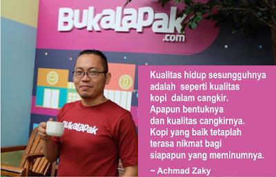 Kata Bijak dan Motivasi Achmad Zaky Ceo BukaLapak
