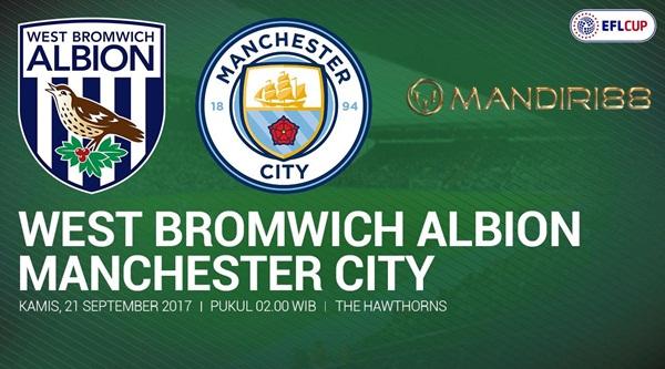West Bromwich Albion Vs Manchester City  Berita Terhangat Prediksi Bola : West Bromwich Albion Vs Manchester City , Kamis 21 September 2017 Pukul 02.00 WIB