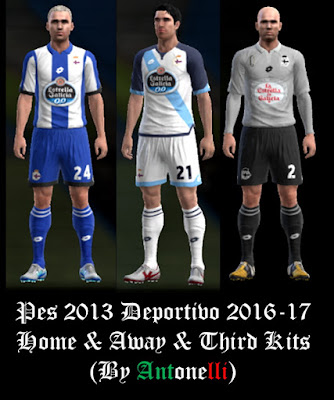 PES 2013 Deportivo La Coruna 2016-17 Home & Away & Third Kits (BY ANTONELLI)