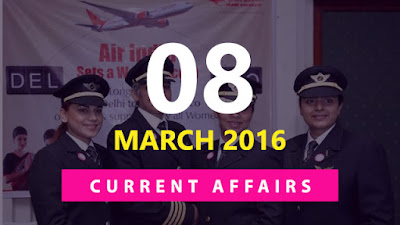 Current Affairs Quiz 8 March 2016