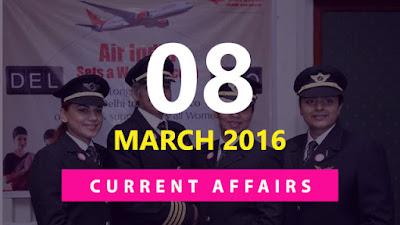 Current Affairs Quiz 8 March 2016