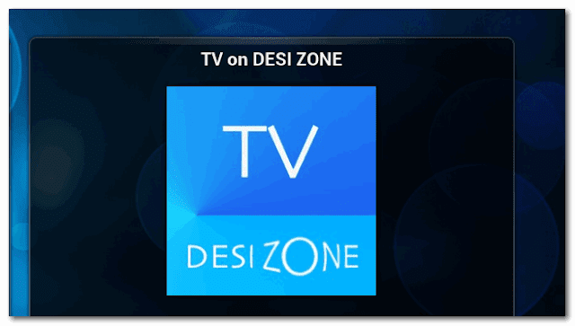 TV on DESI ZONE Add-ons  : DOWNLOAD TV on DESI ZONE Add-ons ALLUC For IPTV XBMC | KODI