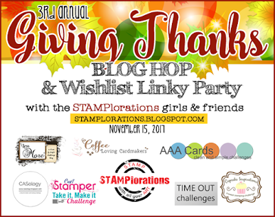 https://stamplorations.blogspot.com/2017/11/giving-thanks-blog-hop-wishlist-linky-party.html
