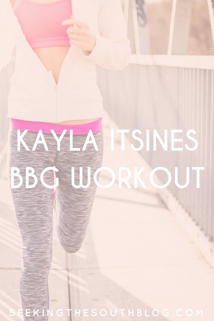 Kayla Itsines BBG Workout | Seeking the South