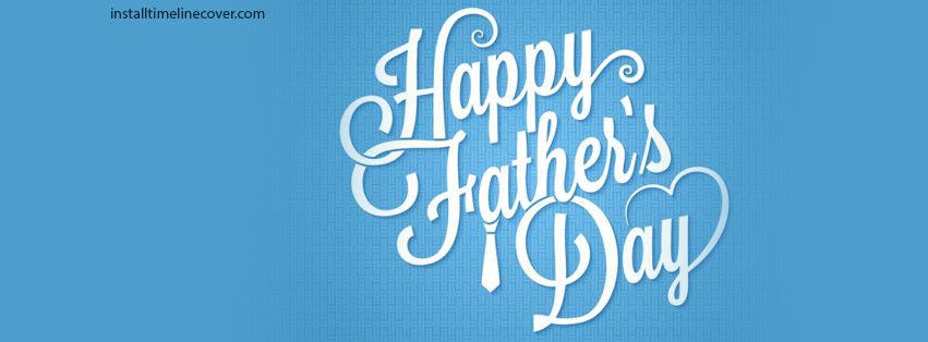 ... Fathers Day 2017 Facebook Covers, Photos, Pictures ~ Happy Fathers Day