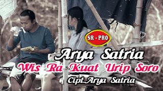 Lirik Lagu Wis Ra Kuat Urip Soro (Dan Artinya) - Arya Satria