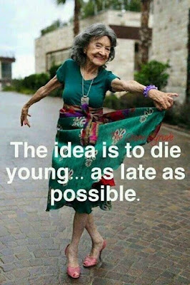 The-idea-is-to-die-young-but-as-late-as-possible