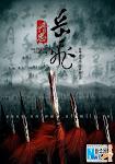 Anh Hùng Nhạc Phi - The Patriot Yue Fei