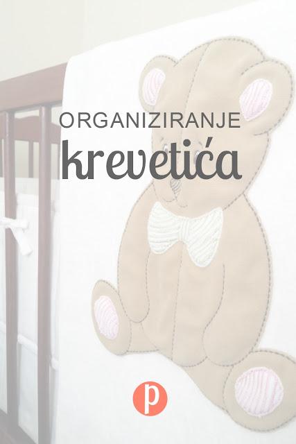 Organiziranje krevetića