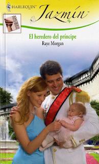 Raye Morgan - El Heredero Del Príncipe