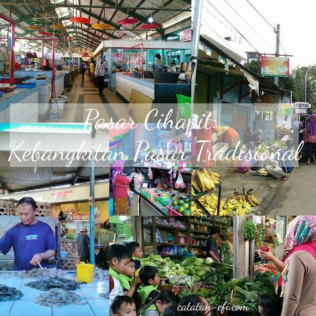 http://www.catatan-efi.com/2016/05/pasar-cihapit-kebangkitan-pasar-tradisional.html
