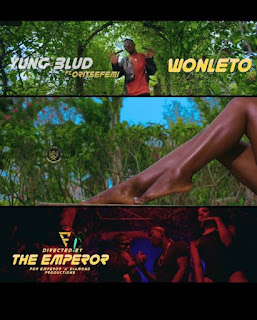 DOWNLOAD VIDEO: Yung Blud Ft. Oritse Femi – Won Le To (Remix)