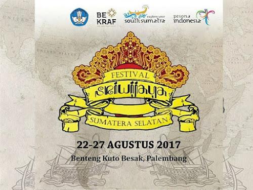 Festival Sriwijaya 22-28 Agustus 2017