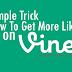 Buy Vine Likes For $1 [Guaranteed Service]