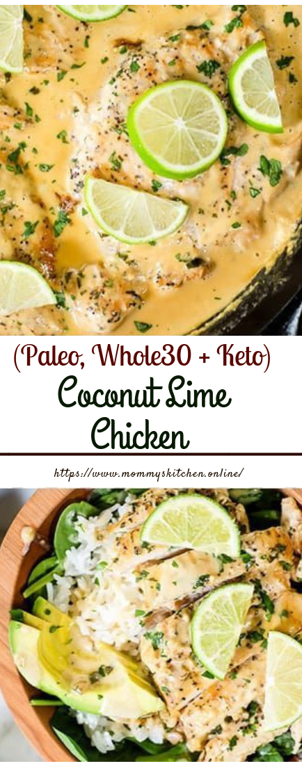 Coconut Lime Chicken (Paleo, Whole30 + Keto) #lunchrecipe #easycook