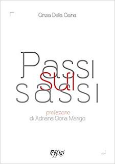Passi Sui Sassi Di Cinzia Della Ciana PDF