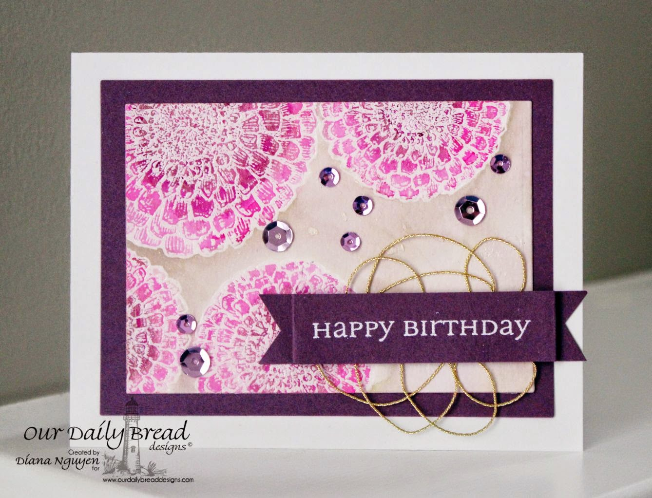 Diana Nguyen, Our Daily Bread designs, All Occassions Sentiments, Birthday, Zinnias, sequins