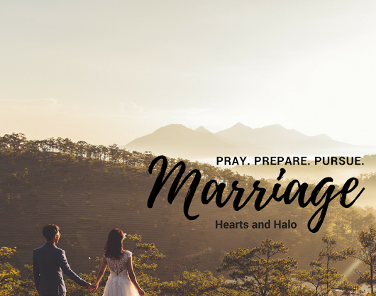 Pray. Prepare. Pursue. Marriage