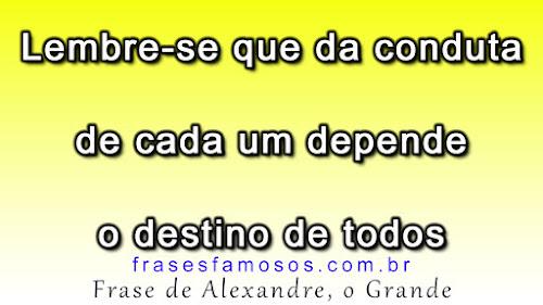 Alexandre, o Grande - Frases sobre o Destino