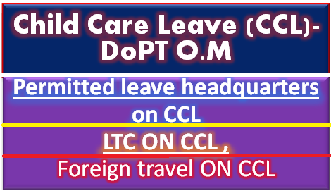 ccl-permitted-leave-ltc-foreign-travel-dopt-om.