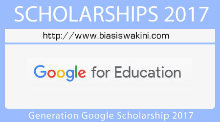 Generation Google Scholarship 2017