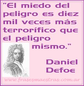 Frases Célebres El Miedo Daniel Defoe