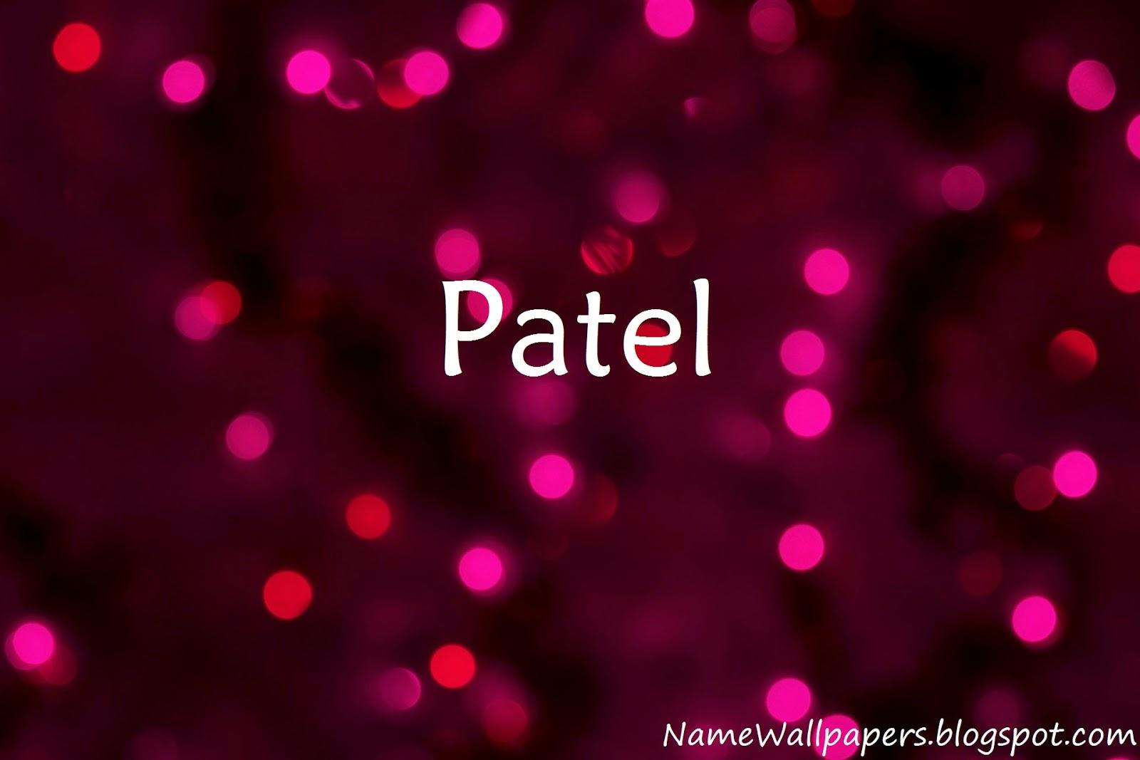 Download Patel Name Wallpaper Gallery