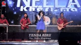 Lirik Lagu Tenda Biru - Nella Kharisma