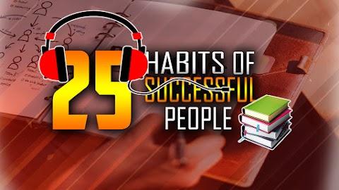 25 Secret Habits of Successful People - Evolution's Revolution