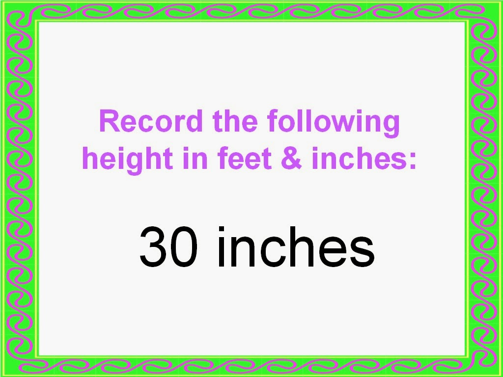 Student Survive 2 Thrive Convert Height To Feet And Inches Examples And Practice