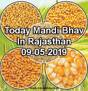 Today Mandi Bhav In Rajasthan 09-05-2019